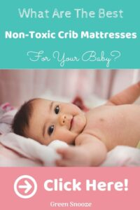 What Are The Best Non Toxic Cribs For Under 400 Dollars