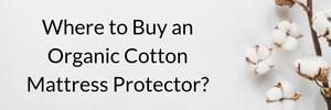 best organic cotton mattress protector