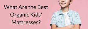 best organic kids mattress (1)