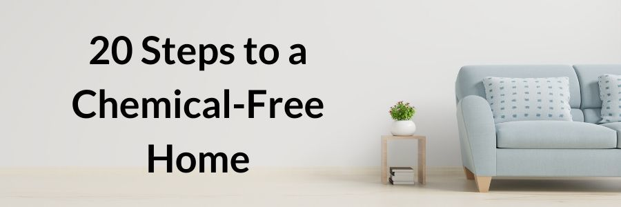 Chemical-Free Home