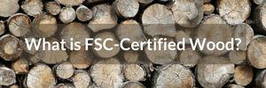 what is FSC-Certified wood
