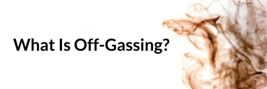 what is off gassing