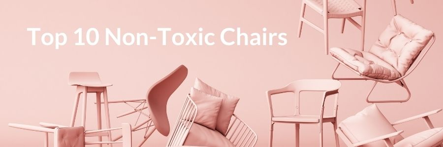 best non-toxic chairs