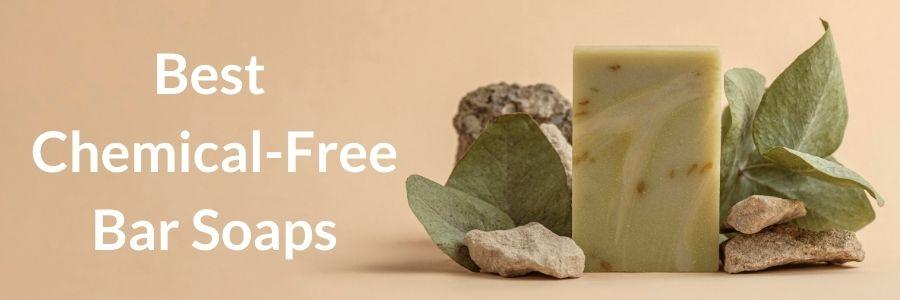 chemical-free bar soap