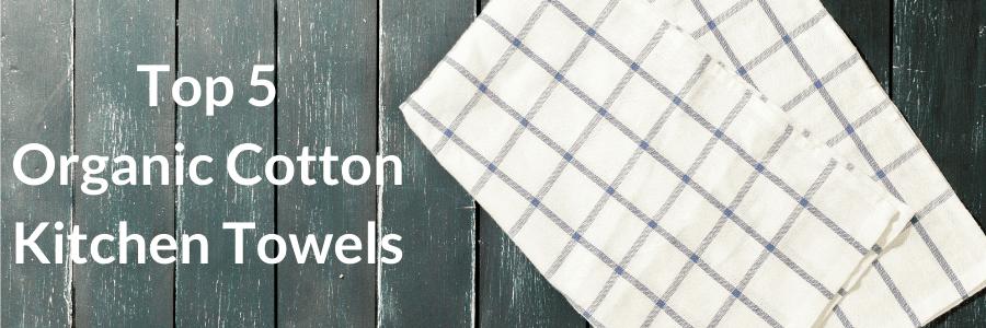 organic kitchen towels