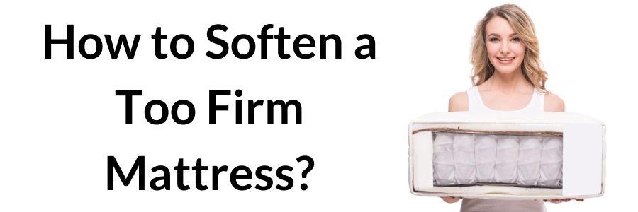 mattress too firm