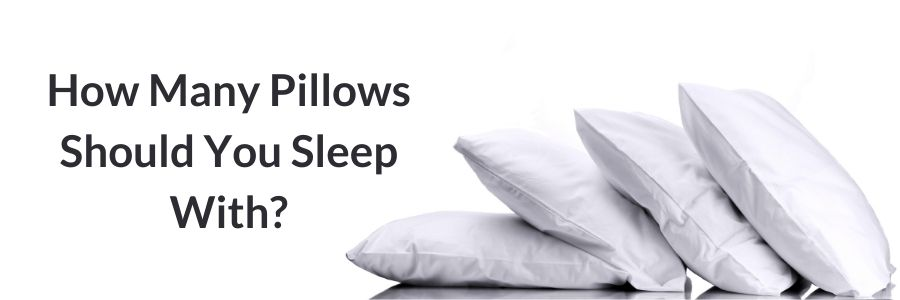 How Many Pillows Should You Sleep With (1)